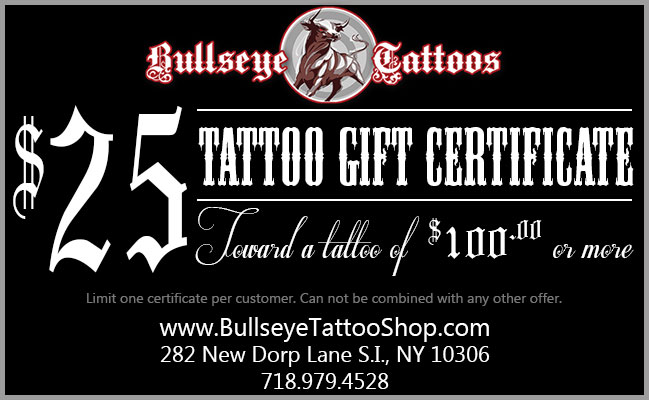Save $25 on you r next tattoo at Bullseye Tattoo Shop